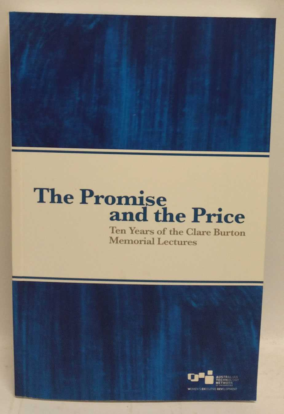 The Promise and the Price: Ten Years of the Clare Burton Memorial Lectures, ATN WEXDEV