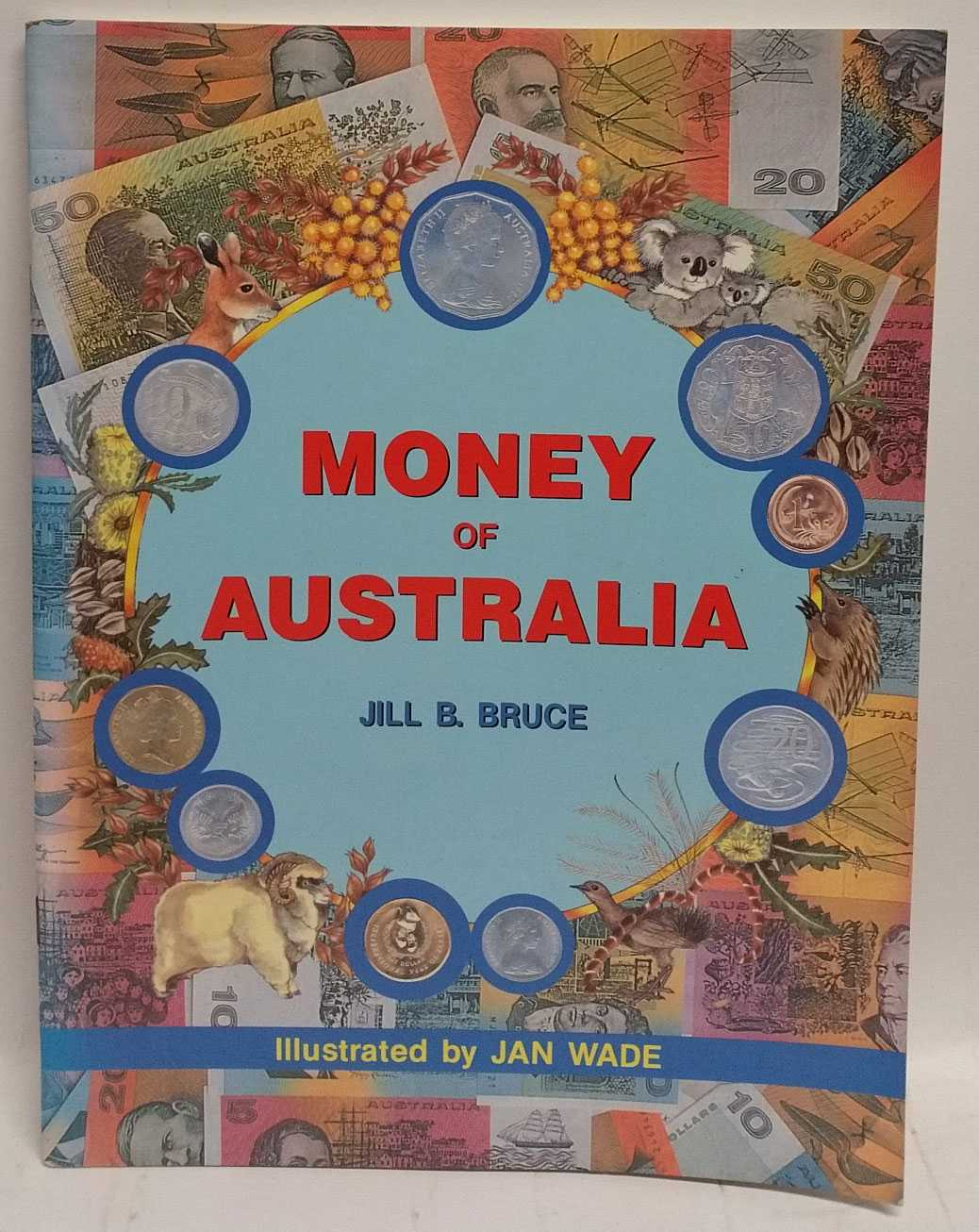 Money of Australia, Jill B. Bruce