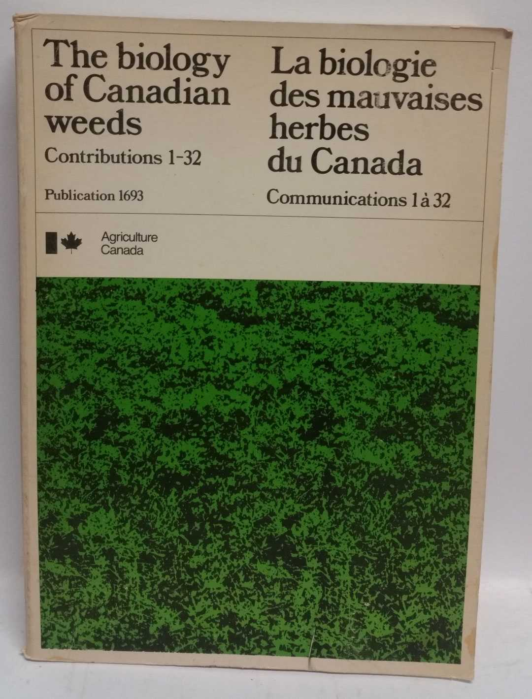 The Biology of Canadian Weeds: Contributions 1-32, Gerald A. Mulligan