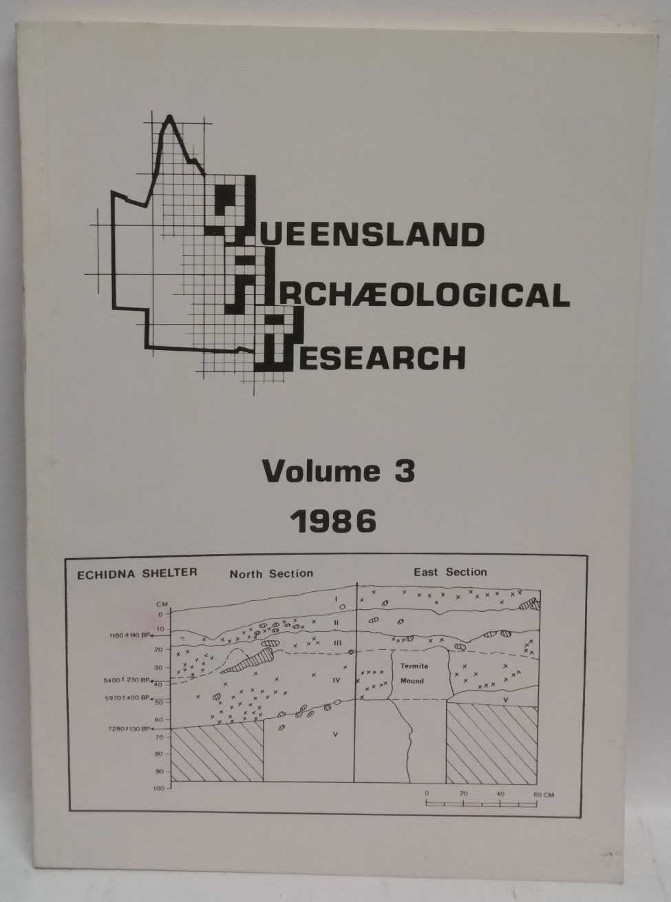 Queensland Archaeological Research Volume 3, 1986, H. J. Hall