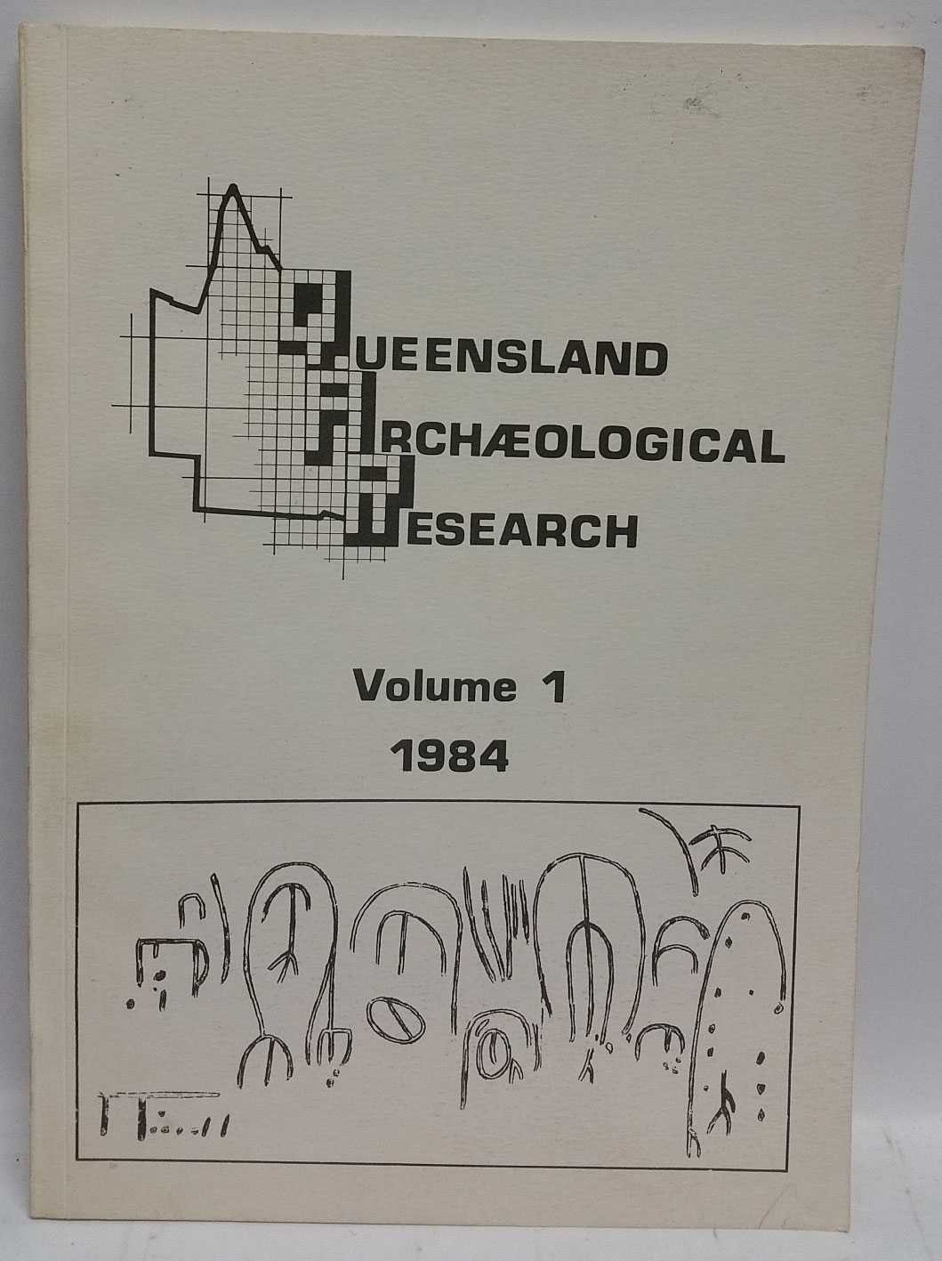 Queensland Archaeological Research Volume 1, 1984, H. J. Hall