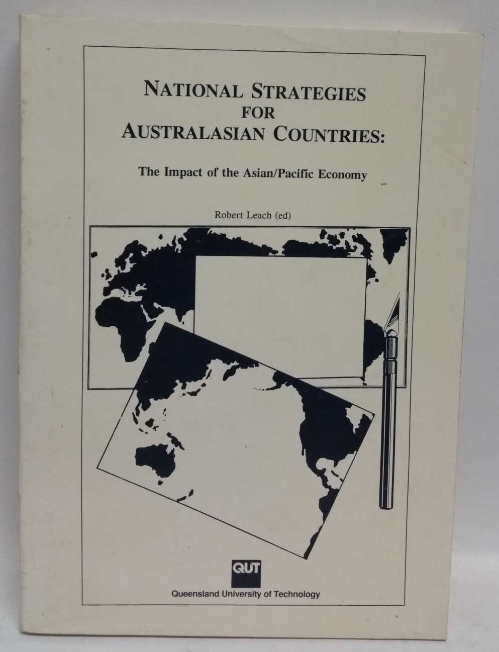 National Strategies for Australasian Countries: The Impact of the Asian/Pacific Economy, Robert Leach