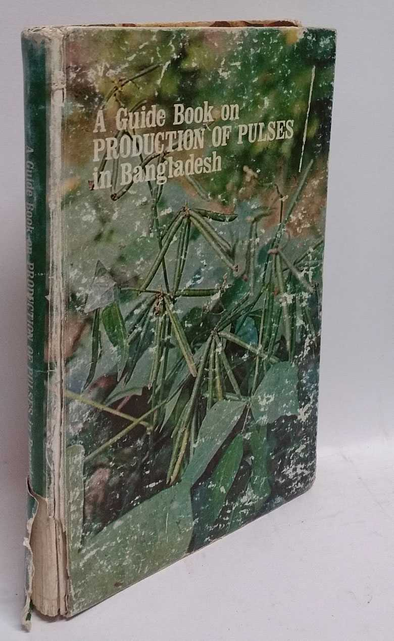 A Guide Book on Production Of Pulses in Bangladesh, Noazesh Ahmed