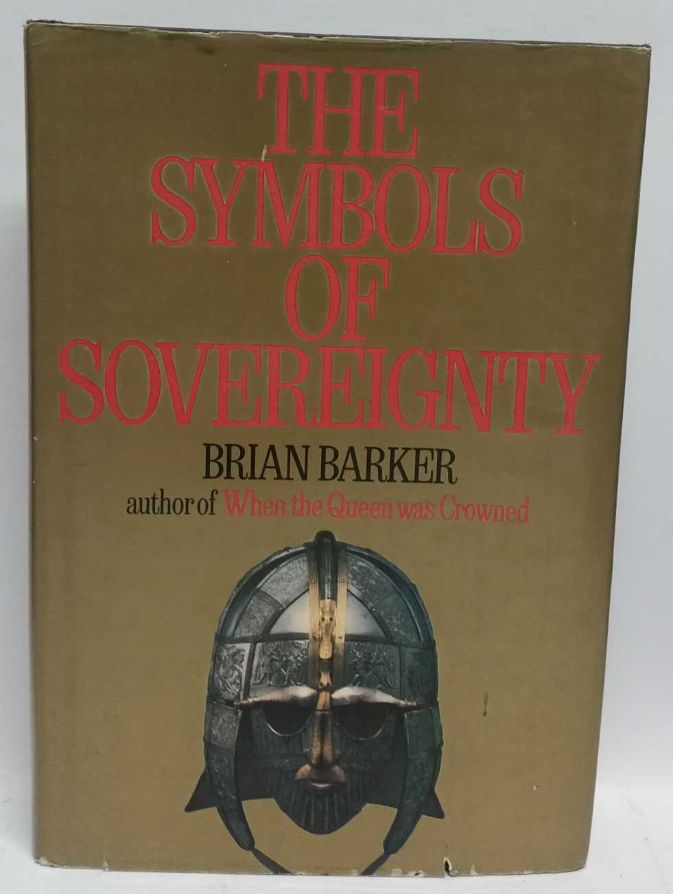 The Symbols of Sovereignty, Brian Barker