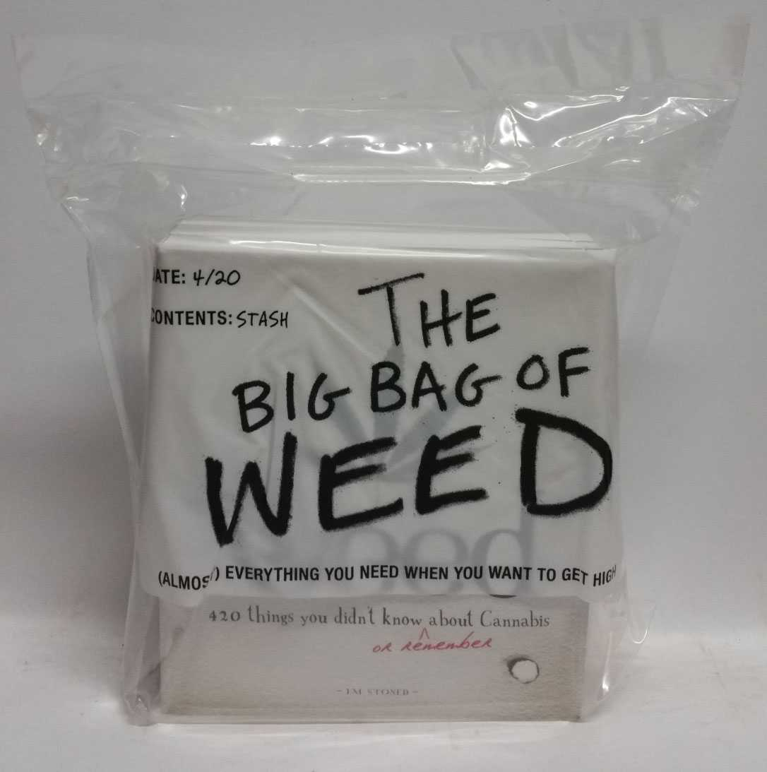 The Big Bag of Weed: (Almost) Everything You Need When You Want To Get High, I. M. Stoned