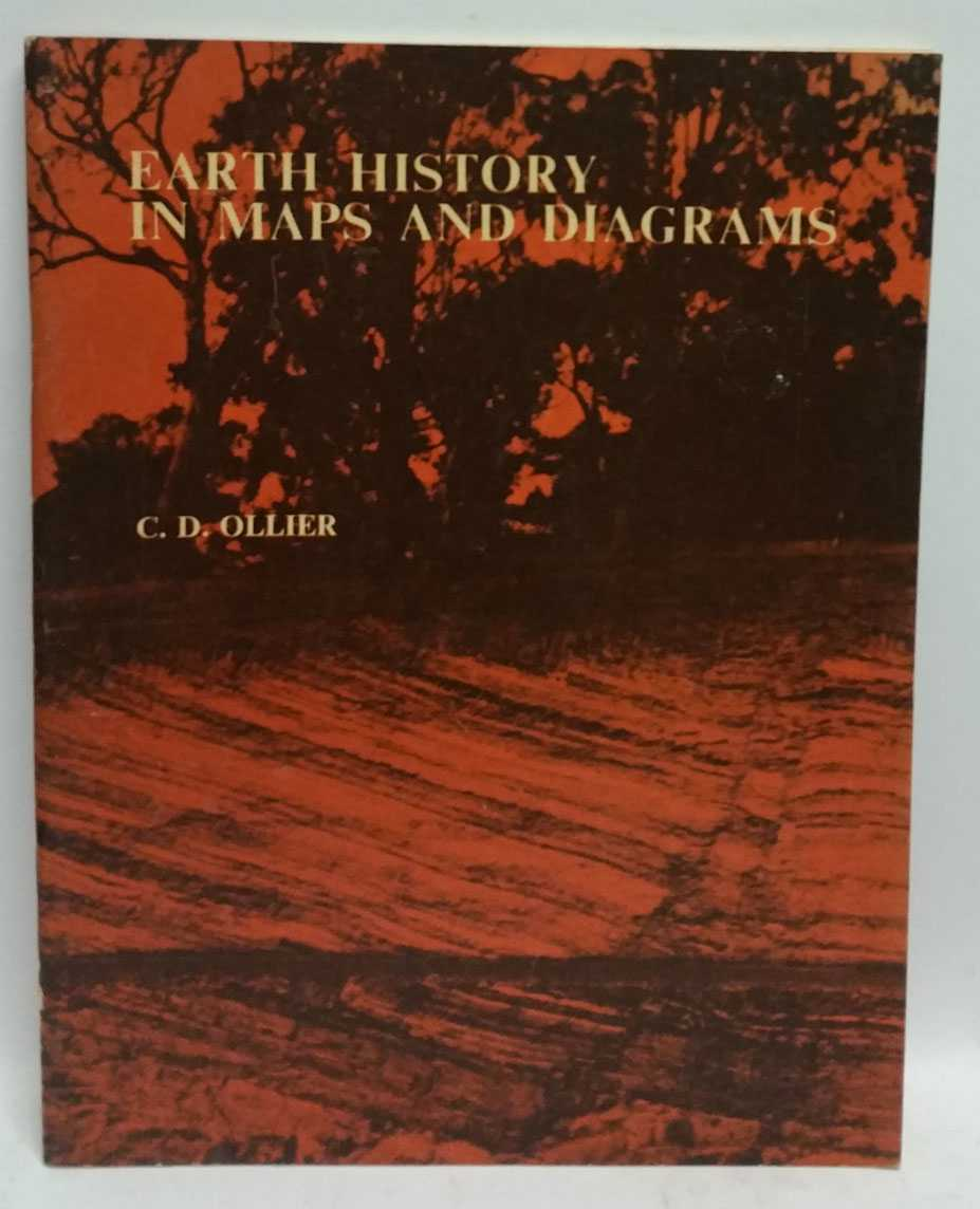Earth History In Maps And Diagrams, C. D. Ollier