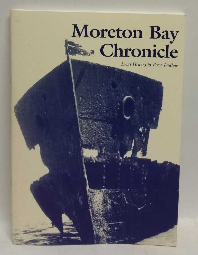 Moreton Bay Chronicle: Local History, Peter Ludlow