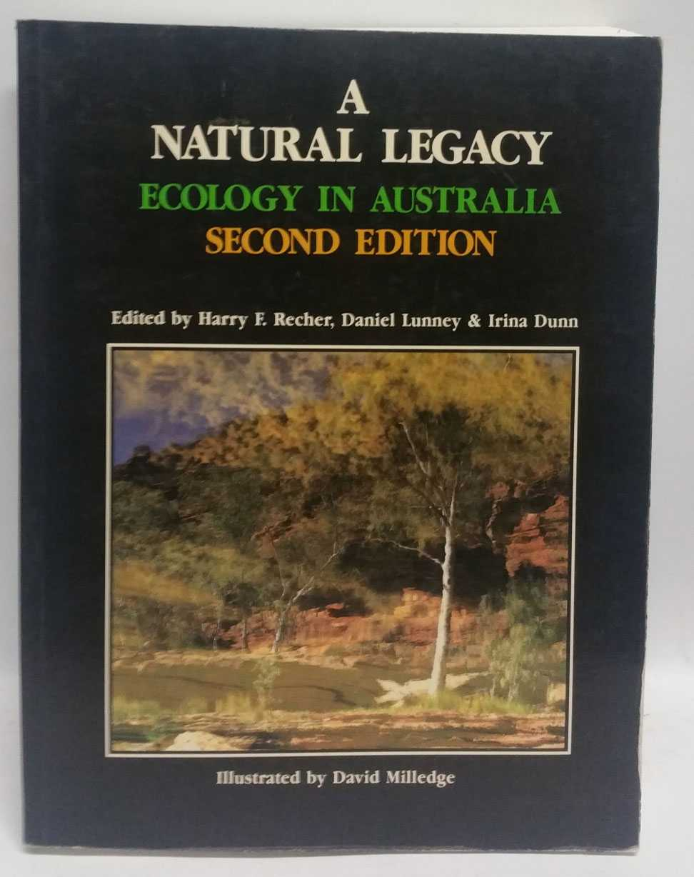 A Natural Legacy: Ecology In Australia, Harry F. Recher; Daniel Lunney; Irina Dunn