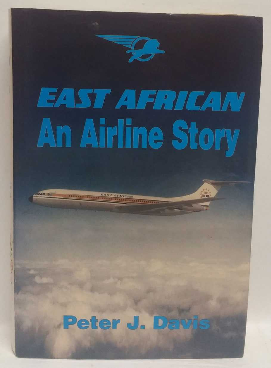 East African: An Airline Story, Peter J. Davis