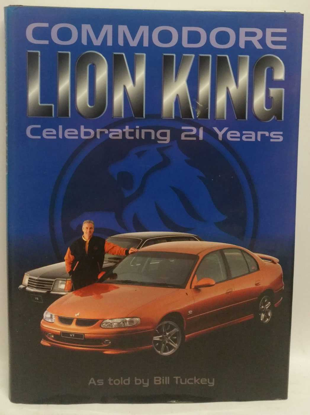 Commodore Lion King: Celebrating 21 Years, Bill Tucky