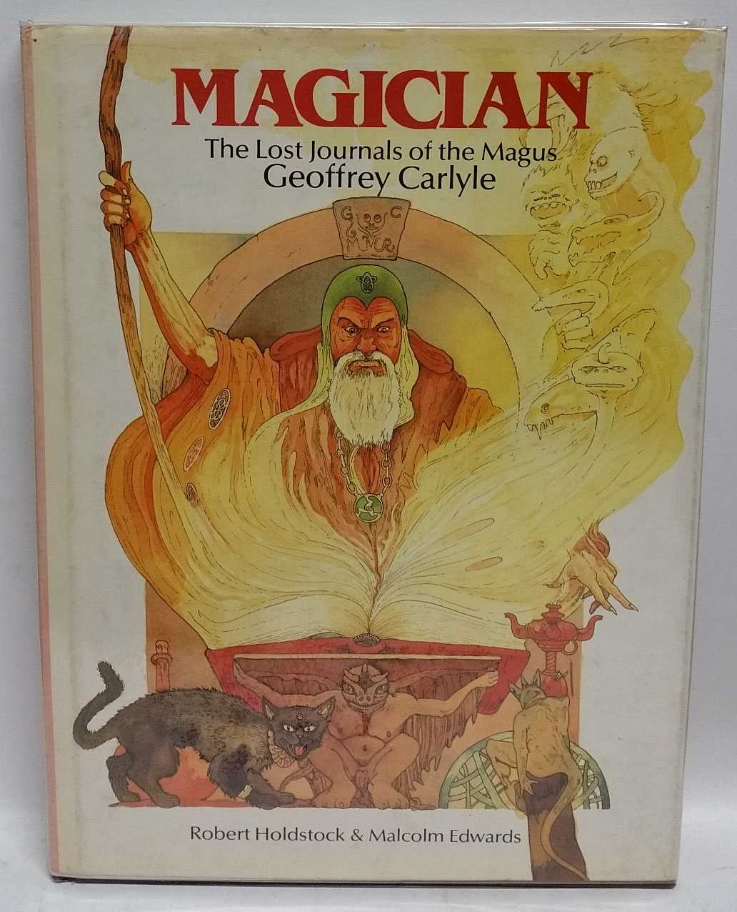 Magician: The Lost Journals of the Magus Geoffrey Carlyle, Robert Holdstock; Malcolm Edwards