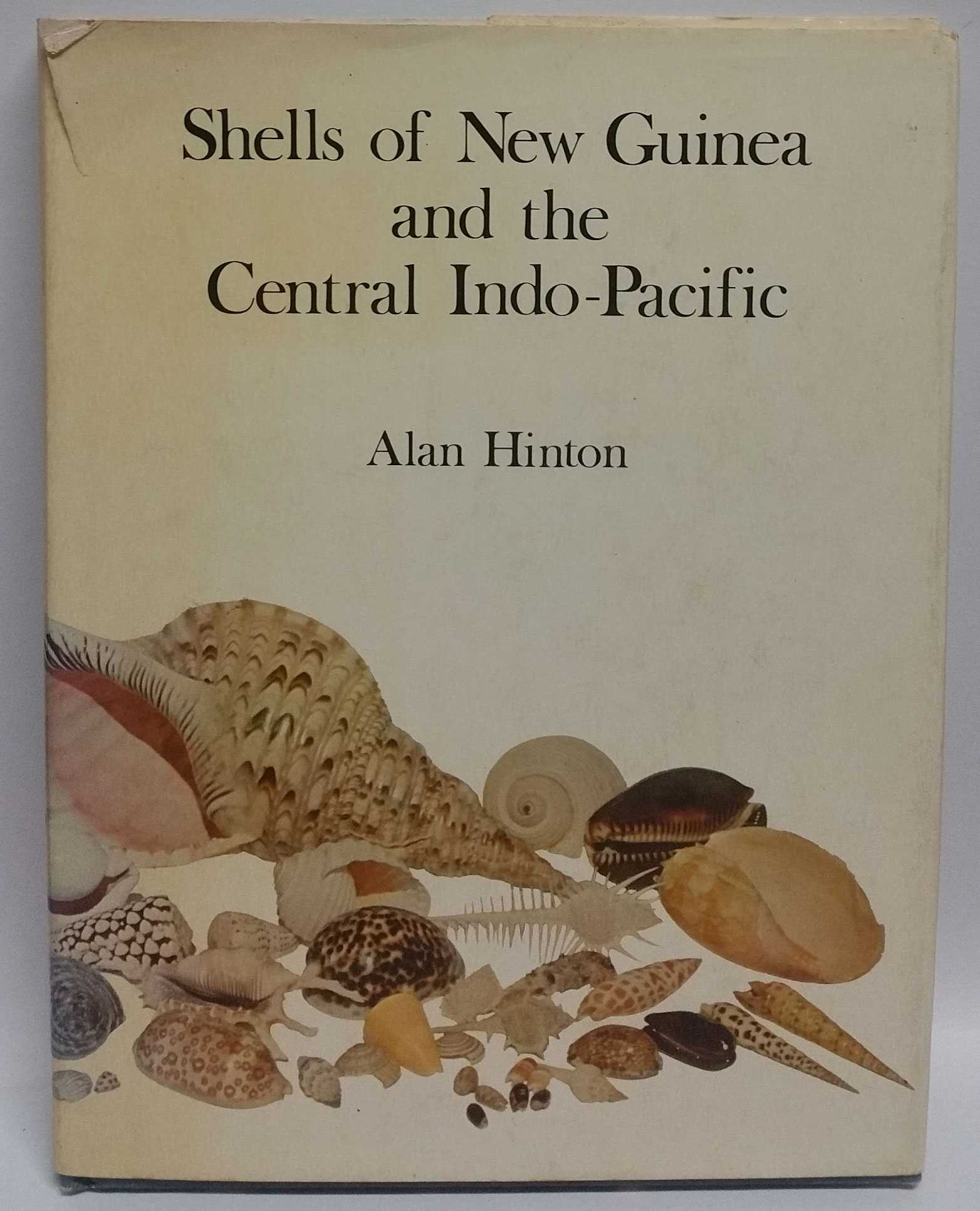 Shells of New Guinea and the Central Indo-Pacific, Alan Hinton