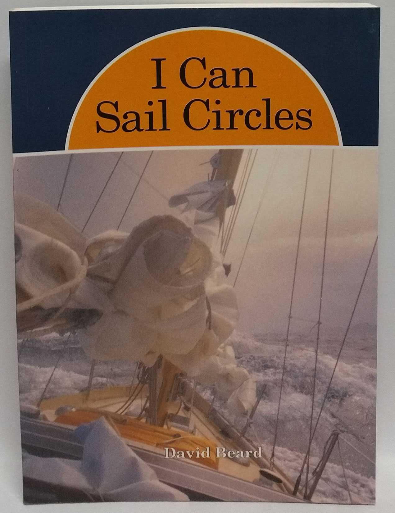 I Can Sail Circles, David Beard