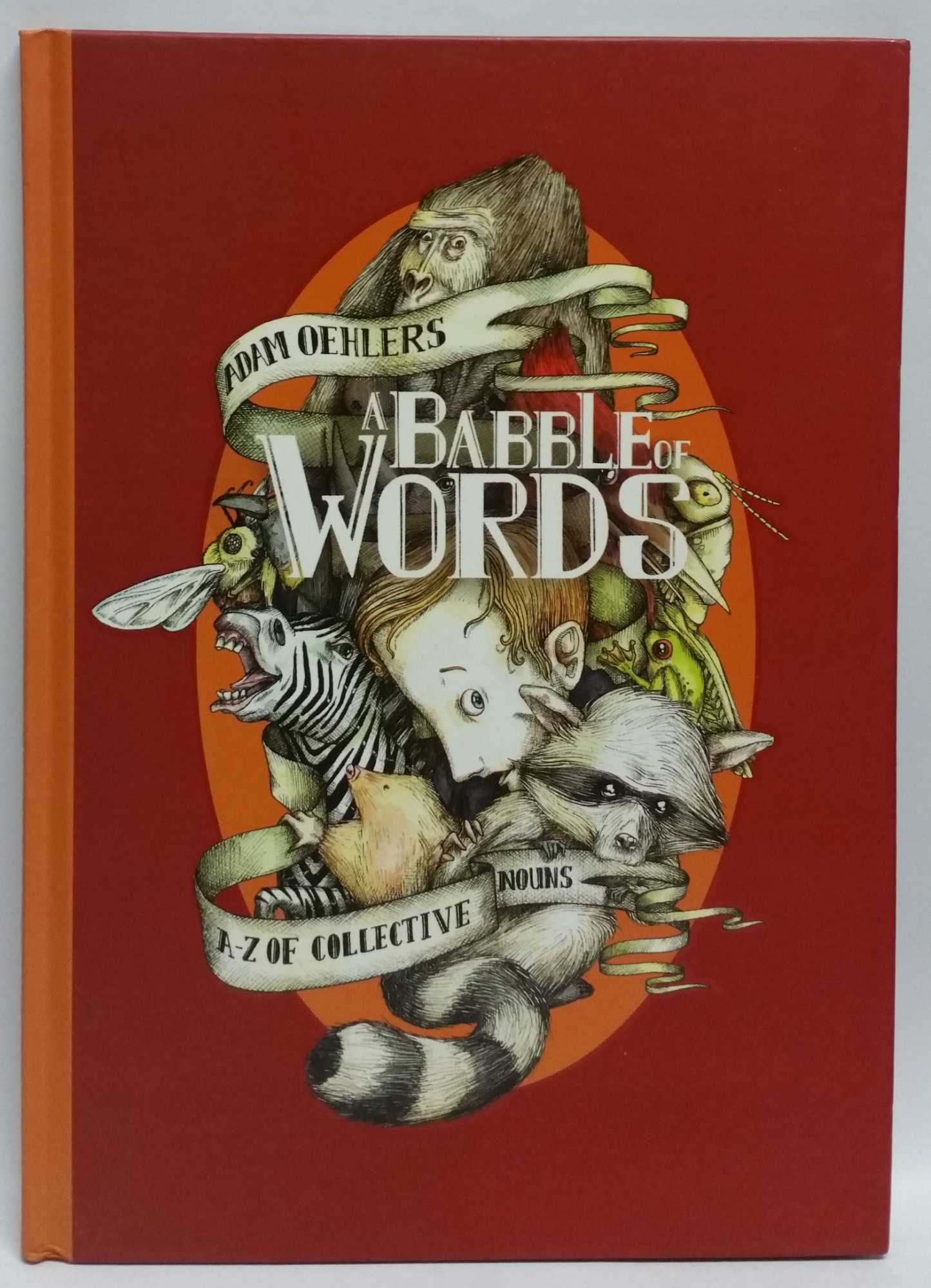 A Babble of Words: A-Z of Collective Nouns, Adam Oehlers
