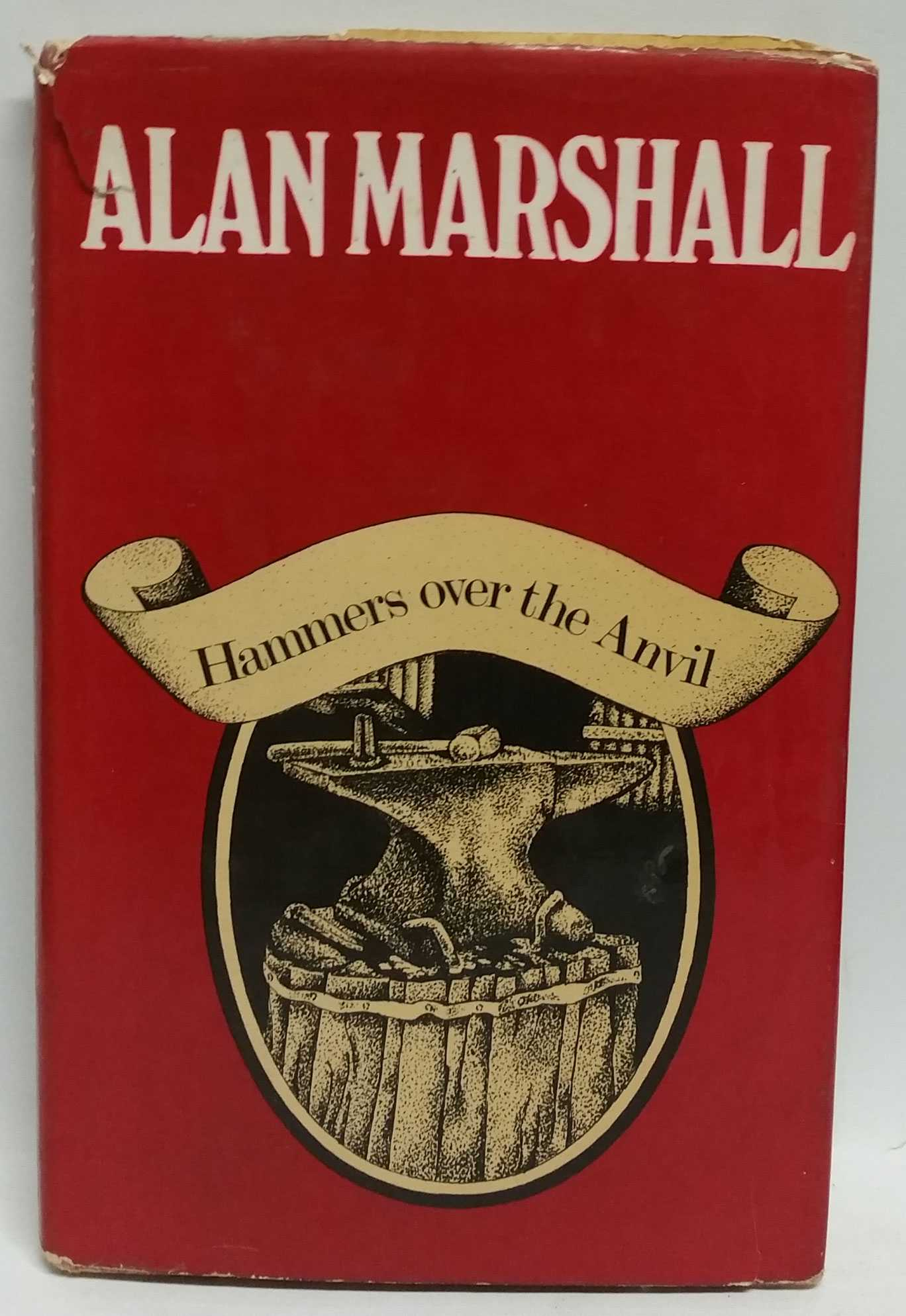 Hammers over the Anvil, Alan Marshall