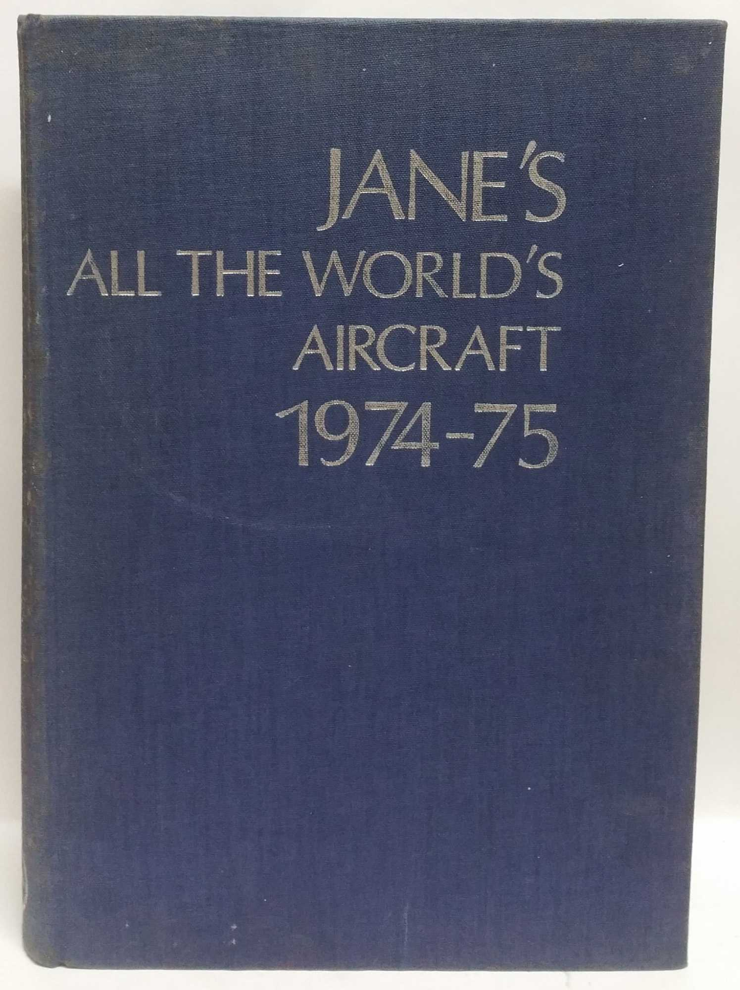JOHN W. R. TAYLOR - Jane's All The World's Aircraft, 1974-75
