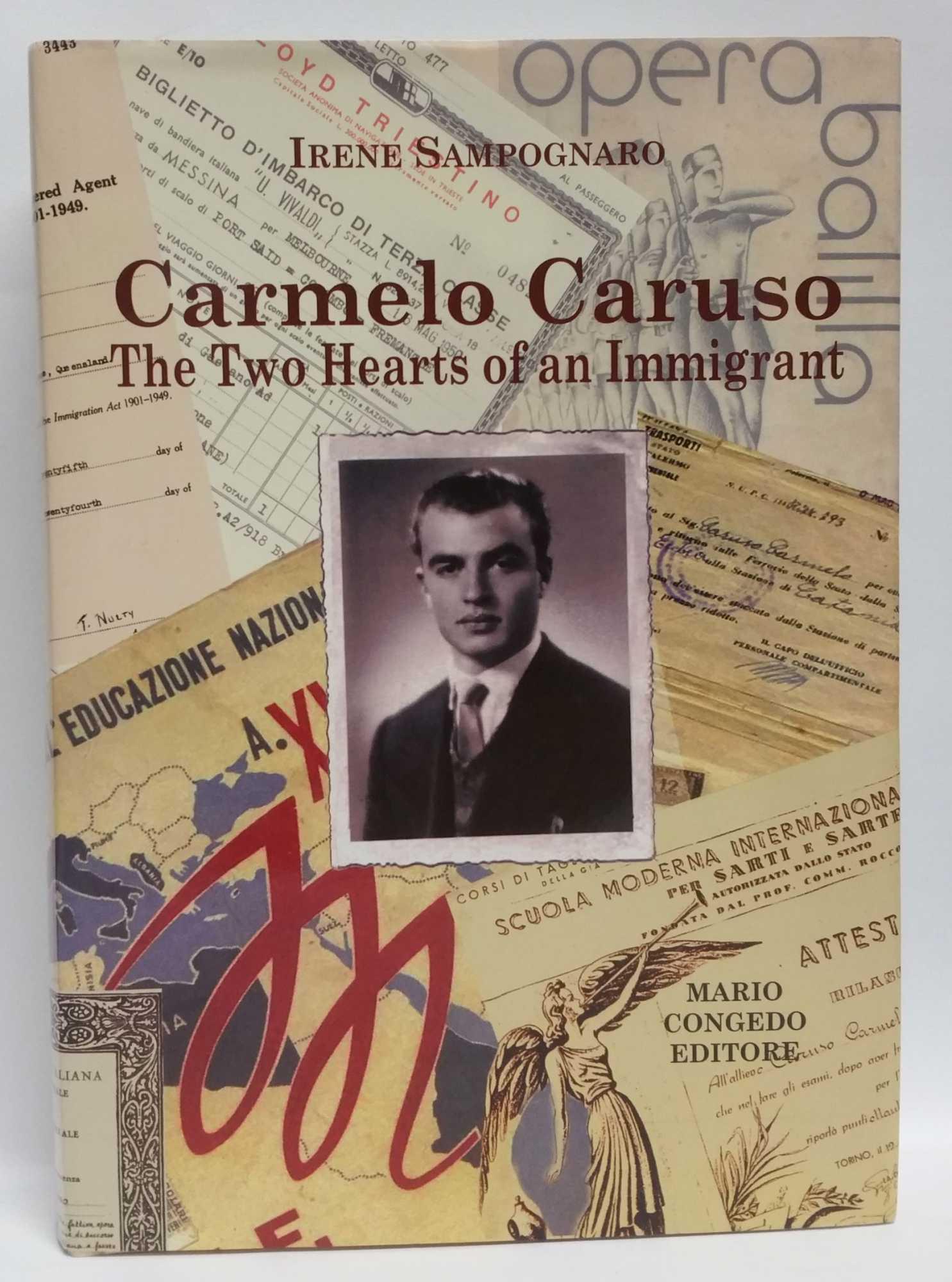 IRENE SAMPOGNARO - Carmelo Caruso: The Two Hearts of an Immigrant