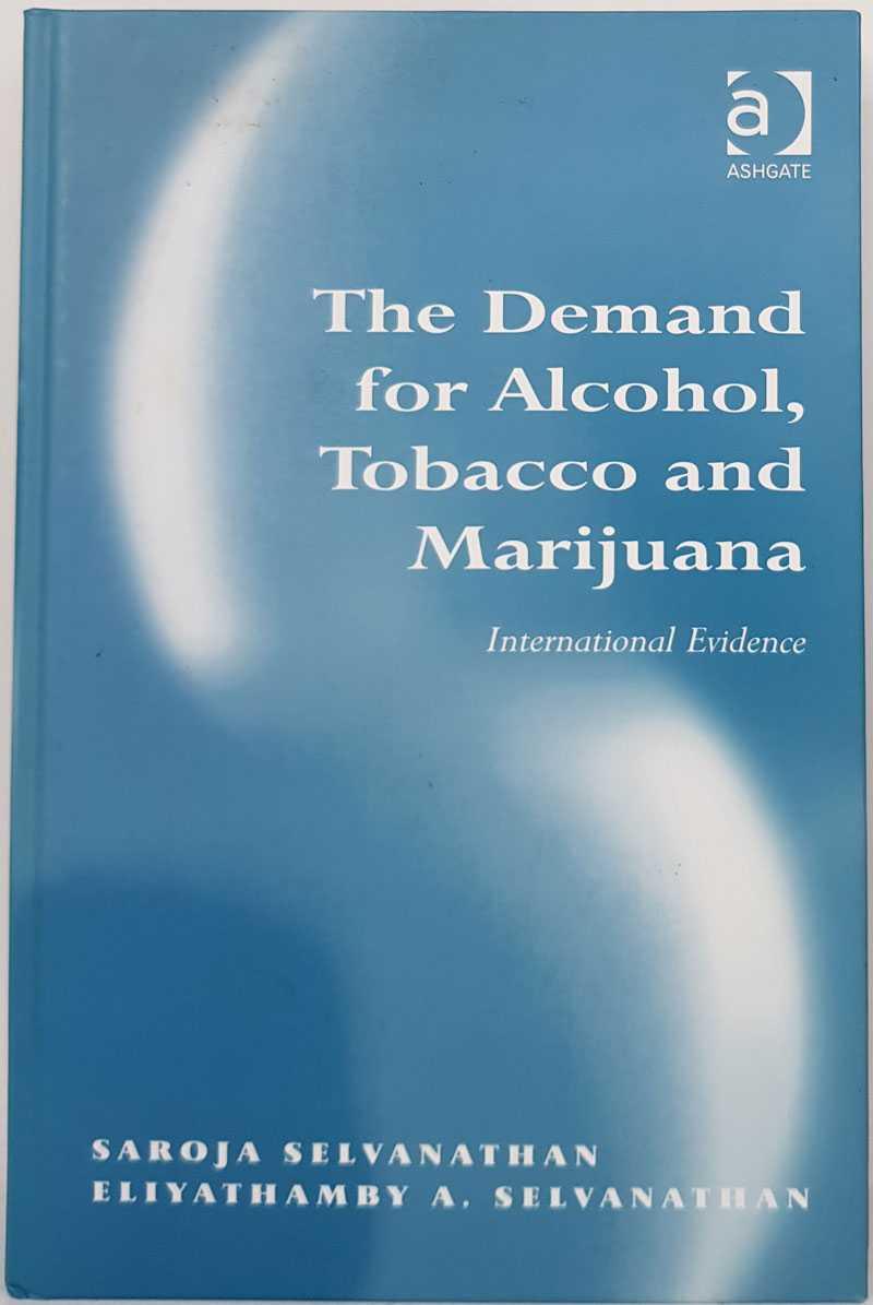 SAROJA SELVANATHAN; ELIYATHAMBY A. SELVANATHAN - The Demand for Alcohol, Tobacco and Marijuana: International Evidence