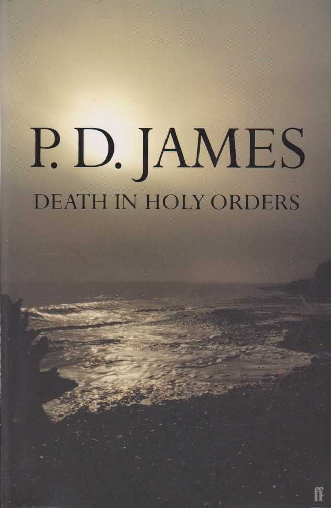 PD JAMES Death In Holy Orders 2001 SC Book